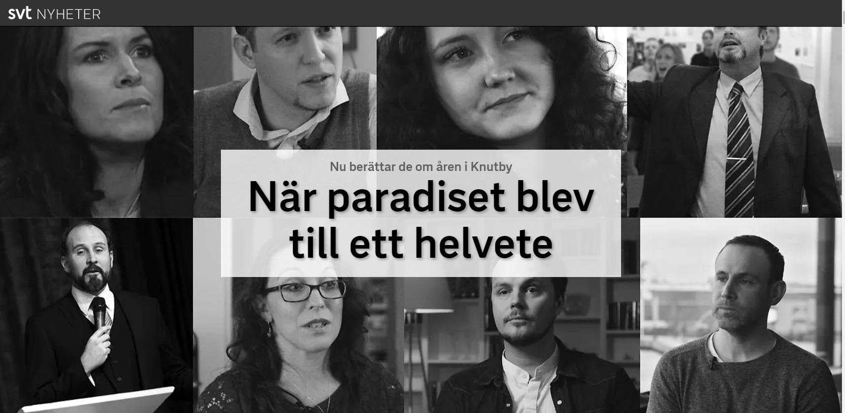 Knutby Paradiset som blev till ett helvete - SVT Nyheter