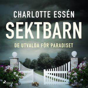 Sektbarn: de utvalda för paradiset (ljudbok)
